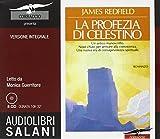 La profezia di Celestino letto da Monica Guerritore. Audiolibro. 8 CD Audio. Ediz. integrale