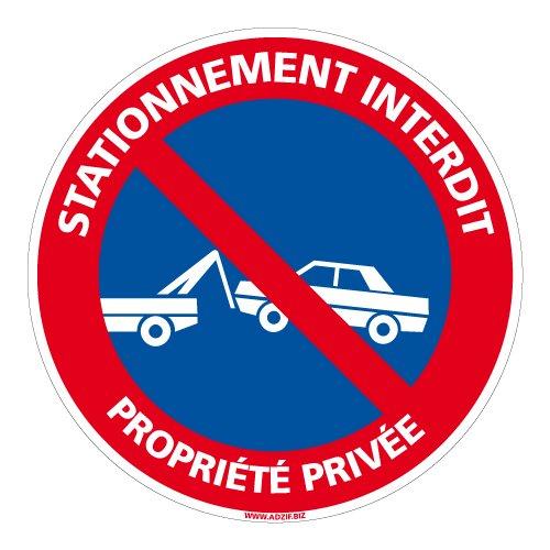 Panneau - Stationnement Interdit Propriété Privée - Diamètre 250 mm - Plastique Rigide PVC 1 mm - Protection Anti-UV - Très Résistant en Extérieur