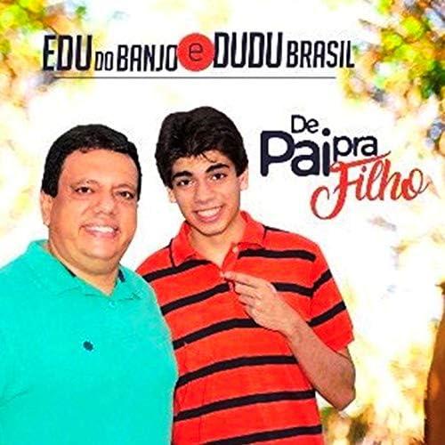 Dudu Brasil & Edu do Banjo