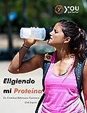 Eligiendo mi Proteína (Nutrición nº 20190517)