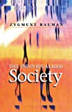 The Individualized Society (English Edition)