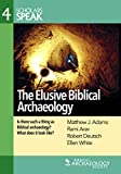 The Elusive Biblical Archaeology