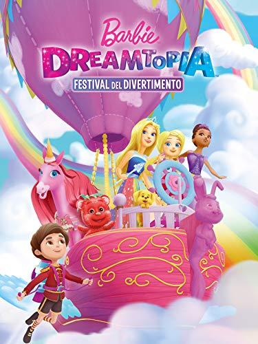 Barbie: Dreamtopia Festival del Divertimento