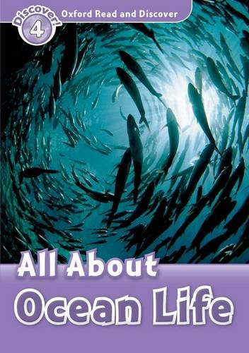 Oxford Read And Discover All About Ocean Life (Pape (Oxford Read and Discover, Level 4)の詳細を見る