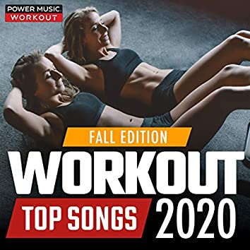 Workout Top Songs 2020 - Fall Edition (nonstop Workout Music for Fitness & Workout 128-150 BPM)