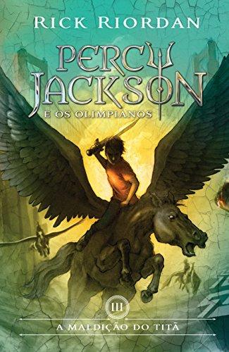 A maldição do titã (Percy Jackson e os Olimpianos Livro 3)