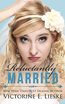 Reluctantly Married - Book #2 of the Married