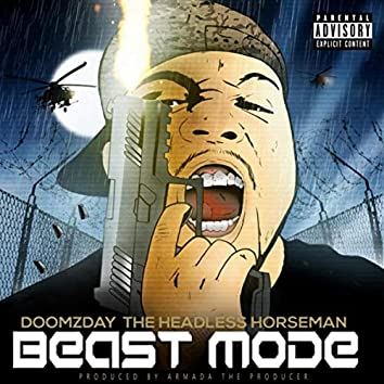 Beast Mode (feat. Doomzday the Headless Horseman)