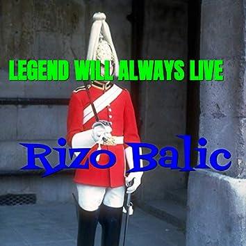 Legend Will Always Live