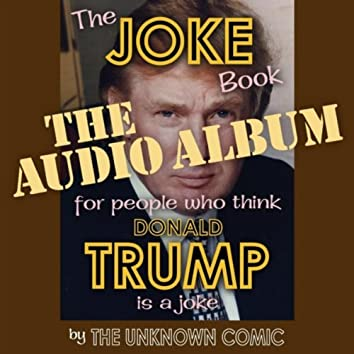 The Joke Book for People Who Think Donald Trump Is a Joke
