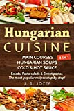 Hungarian Cuisine 4 IN 1: Main courses: Hungarian Cookbooks in English for Beginners, Hungarian...