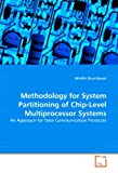 Methodology for System Partitioning of Chip-Level Multiprocessor Systems: An Approach for Data Communication Protocols