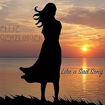 Like a Sad Song