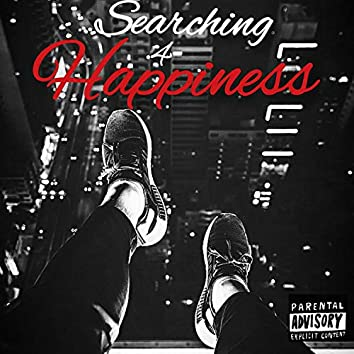 Searching 4 Happiness (feat. Rose)