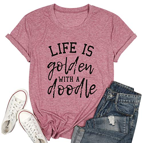 MYHALF Life is Golden with a Doodle Shirt for Women Funny Golden Doodle Dog Mum Tees Short Sleeve Mama T Shirt Tops
