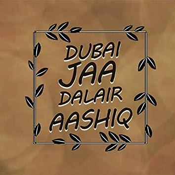 Dubai Jaa Dalair Aashiq Album, Pt. 4