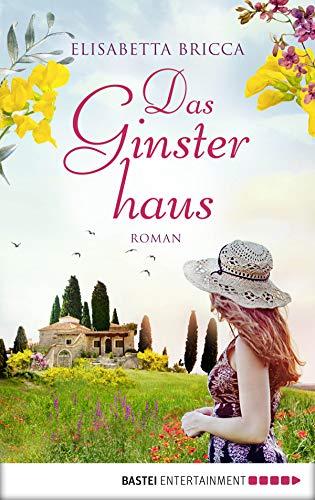 Das Ginsterhaus: Roman
