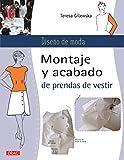 Diseño De Moda. Montaje Y Acabado De Prendas De Vestir...