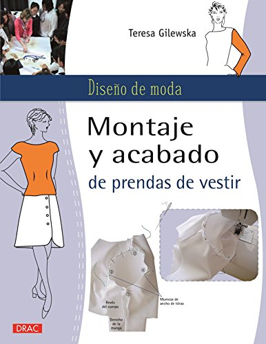 Diseño De Moda. Montaje Y Acabado De Prendas De Vestir