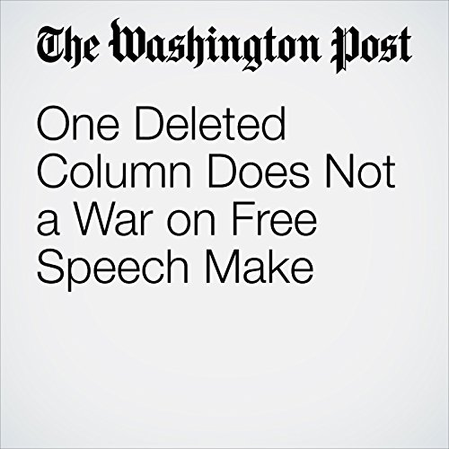 One Deleted Column Does Not a War on Free Speech Make copertina