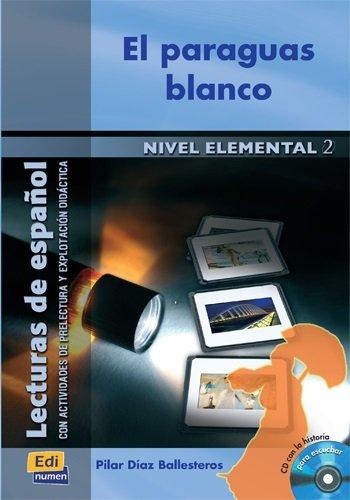 El paraguas blanco - Libro + CD: Book + CD