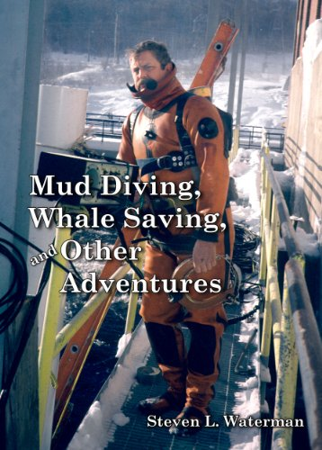 Mud Diving, Whale Saving, and Other Adventures