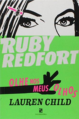 Ruby Redfort. Olhe nos Meus Olhos