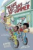 The Last Last-Day-of-Summer (A Legendary Alston Boys Adventure)