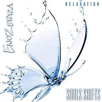 Souls Shifts (Relaxation)