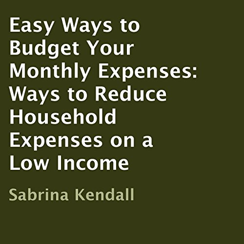 Easy Ways to Budget Your Monthly Expenses audiobook cover art