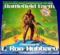Battlefield Earth: The Dynamic Music Soundtrack of the Book