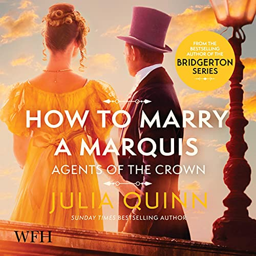How to Marry a Marquis: Agents of the Crown, Book 2