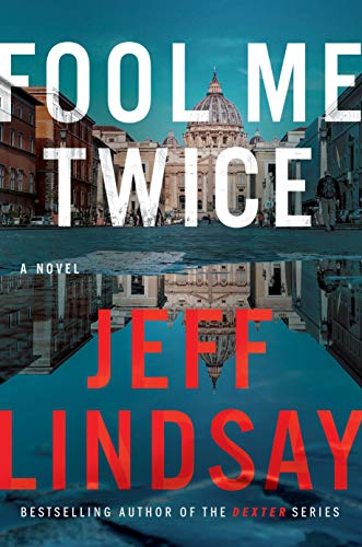 Image of Fool Me Twice: A Novel (Riley Wolfe)