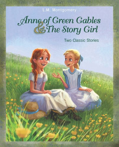 Anne of Green Gables and The Story Girl (English Edition)