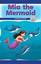 Mia the Mermaid: Looking at Data (Computer Science for the Real World)