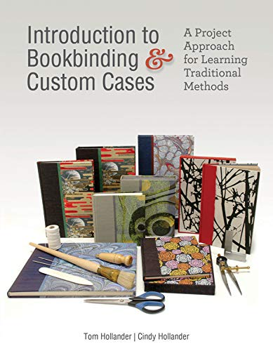 Compare Textbook Prices for Introduction to Bookbinding & Custom Cases: A Project Approach for Learning Traditional Methods 1 Edition ISBN 9780764357350 by Hollander, Tom,Hollander, Cindy