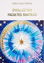 Coffret Eveillez vos facultés subtiles - Avec 75 cartes illustrées de Serge Boutboul