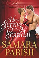 How to Survive a Scandal (Rebels with a Cause, 1)