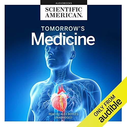 Tomorrow's Medicine Audiobook By Scientific American cover art