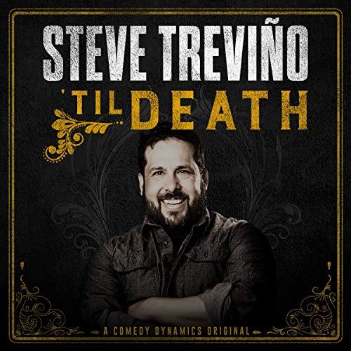Steve Treviño: 'Til Death audiobook cover art