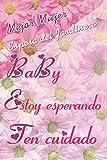 Mejor Mujer - esposa del Jardinero - Baby , estoy esperando, ten cuidado: Regalo para su esposa / esposo - Cuaderno de tapa brillante - Diario forrado ... de ánimo, aventuras, ideas, secretos ...