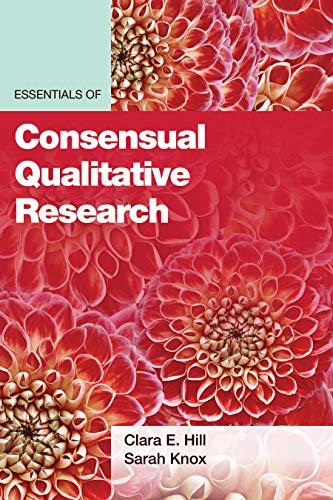 Essentials of Consensual Qualitative Research (Essentials of Qualitative Methods)