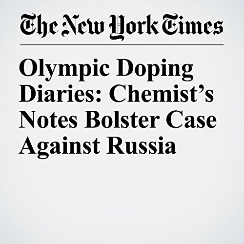 Olympic Doping Diaries: Chemist's Notes Bolster Case Against Russia copertina