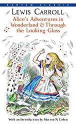 Alice's Adventures in Wonderland and Through the Looking Glass (affiliate)