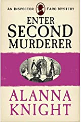 Enter Second Murderer (An Inspector Faro Mystery No.1) Kindle Edition