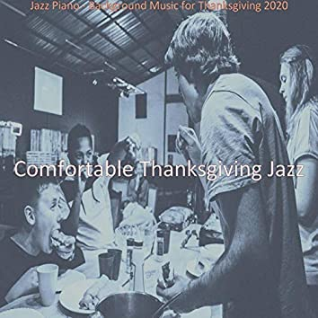 Jazz Piano - Background Music for Thanksgiving 2020