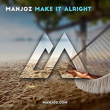 Make it Alright
