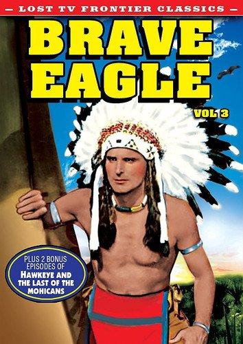 Lost Tv Western Classics: Brave Eagle Vol 3 [Edizione: Stati Uniti]