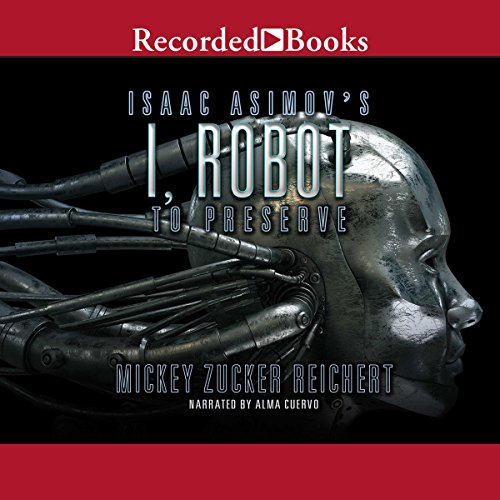 Isaac Asimov's I, Robot audiobook cover art