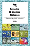Boxspring 20 Milestone Challenges Boxspring Memorable Moments.Includes Milestones for Memories, Gifts, Grooming, Socialization & Training Volume 2